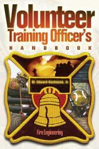 Fire Engineering Books and Videos' VOLUNTEER TRAINING OFFICER'S HANDBOOK