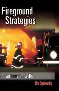 Fire Engineering Books & Videos' FIREGROUND STRATEGIES