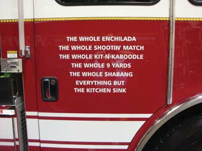 (25) The MVP pumper is designed to carry enough equipment to perform multiple tasks. The door decal says it all!