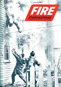 (8) As this August 1970 Fire Engineering cover shows, flashover is nothing new. Unfortunately, our gear does not protect us from its effects-even more reason to better understand fire behavior as a proactive safety measure. (Photo courtesy of Fire Engineering.)