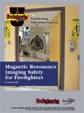 Magnetic Resonance Imaging Safety for Firefighters