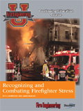 Recognizing and Combating Firefighter Stress