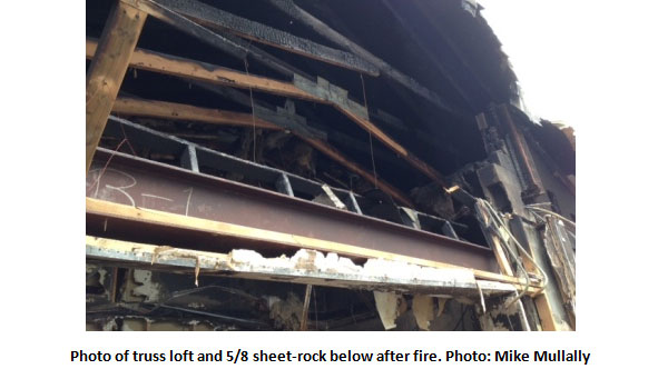 Photo of truss loft and 5/8 sheet-rock below after fire. Photo: Mike Mullally