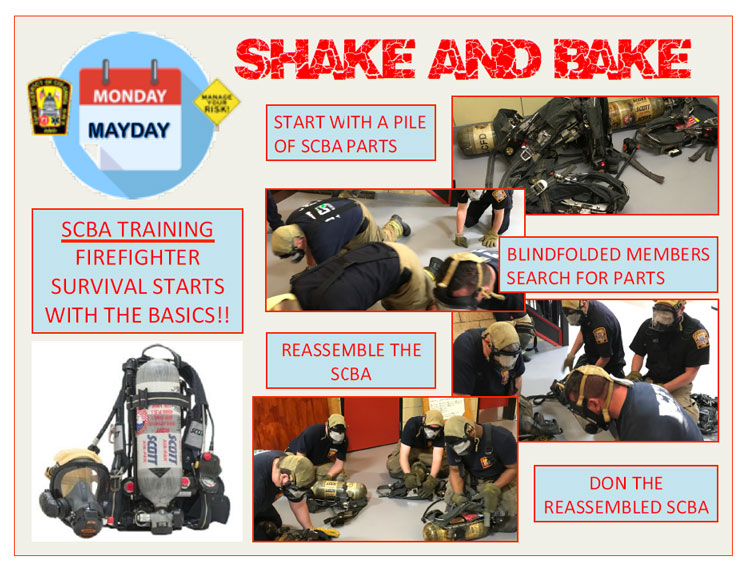 Mayday Monday: Shake and Bake: firefighters and SCBAs