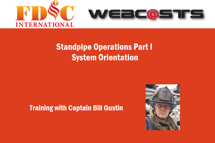 Webcast Series: Bill Gustin on Standpipe Operations