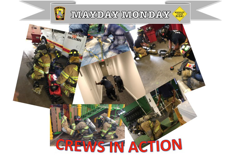 Mayday Monday crews in action
