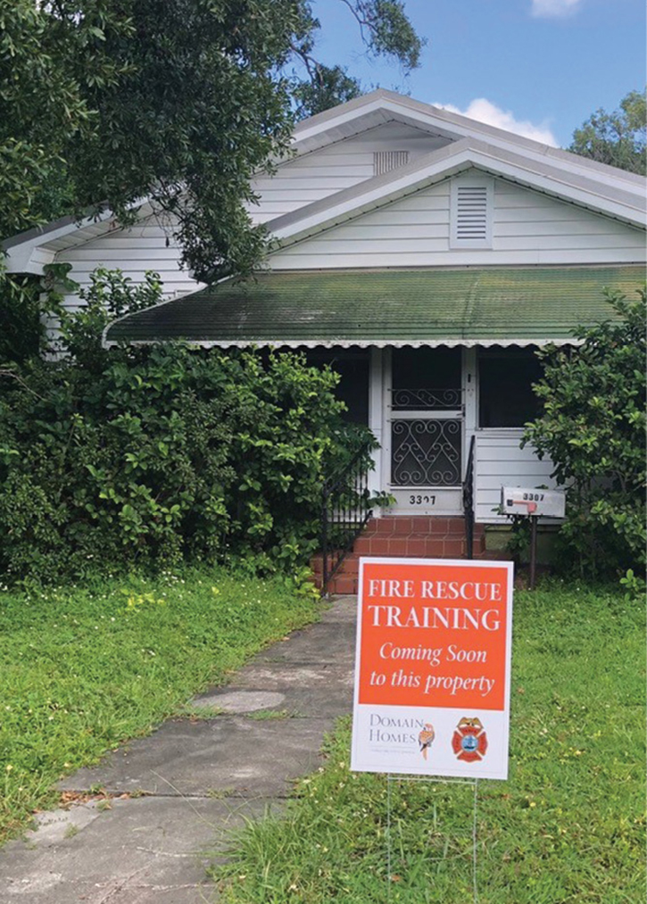 Builders have provided yard signs announcing the upcoming training. This has led to very positive public relations for both the fire department and the builders.