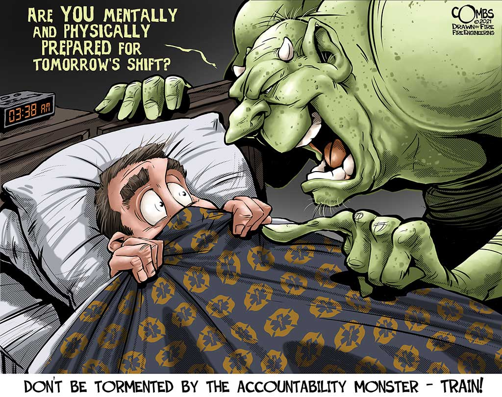 Accountability monster scaring a firefighter in bed